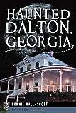 img - for Haunted Dalton, Georgia (Haunted America) book / textbook / text book