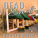 Dead Ends: Main Street Murders, Book 2 (       UNABRIDGED) by Sandra Balzo Narrated by Amy DeLuca