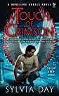 A Touch of Crimson: A Renegade Angels Novel   [SIGNET ECLIPSE TOUCH OF CRIMSO] [Mass Market Paperback]