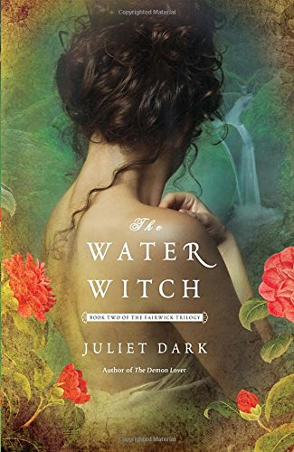 The Water Witch: A Novel (Fairwick Trilogy)