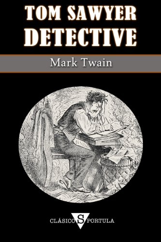 Tom Sawyer, Detective descarga pdf epub mobi fb2