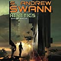 Heretics: Apotheosis, Book 2 Audiobook by S. Andrew Swann Narrated by Kevin Pariseau