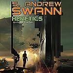 Heretics: Apotheosis, Book 2 | S. Andrew Swann