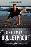 Becoming Bulletproof (1619961962) by Anderson, Tim