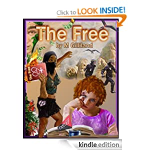 Amazon.com: The Free eBook: m gilliland, Hoolie Gunn, Macker, Barney, Lucia, Maggie Maxie: Kindle Store