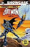 Showcase Presents: Brave and the Bold - Batman Team Ups v. 2 (Showcase Presents) (1845768132) by Haney, Bob