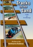Tracks In The Sand: The Story of The Fairbourne Railway [DVD]