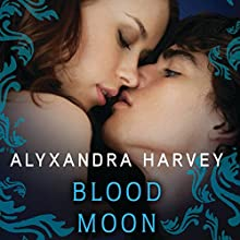 Blood Moon: Drake Chronicles, Book 5 Audiobook by Alyxandra Harvey Narrated by Tara Sands