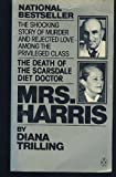 Mrs. Harris: The Death of The Scarsdale Diet Doctor (014006351X) by Trilling, Diana