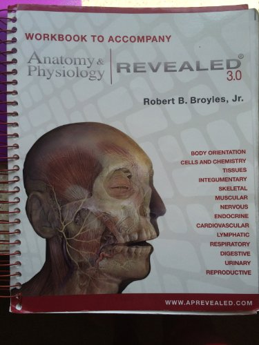 Workbook to Accompany Anatomy & Physiology Revealed 3.0