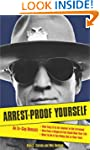 Arrest-Proof Yourself: An Ex-Cop Reve...