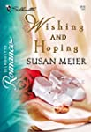 Wishing and Hoping (Silhouette Romance)