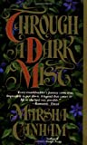 Through a Dark Mist (0440206111) by Canham, Marsha