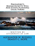 Davenport's Massachusetts Will And Estate Planning Legal Forms