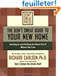 The Don't Sweat Guide to Your New Hom...