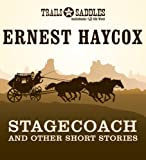 img - for Stagecoach and Other Short Stories: Stagecoach, Deep Horizons, High Wind, Lonesome Ride, Scout Detail book / textbook / text book