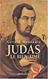 Judas le bien aimé