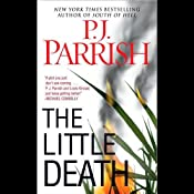The Little Death | [P. J. Parrish]