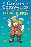 Captain Codswallop and the Flying Kipper (Black Cats) (0713676302) by Cox, Michael