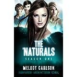 The 'Naturals: Awakening (Episodes 1-4 -- Season 1) (The 'Naturals: Awakening Season One Boxset) ~ Melody Carlson
