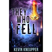 They Who Fell: Volume 1 | Kevin Kneupper