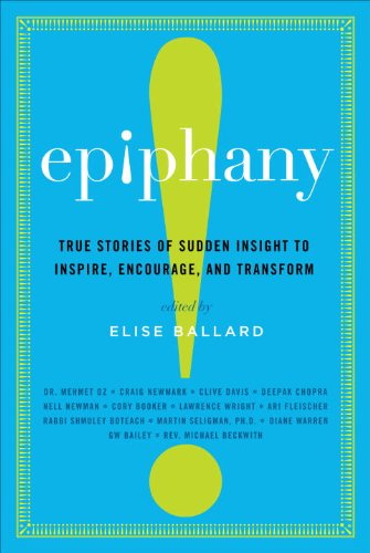 Epiphany: True Stories of Sudden Insight