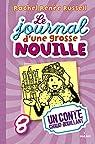 JOURNAL D'UNE GROSSE NOUILLE, tome 8 par Russell