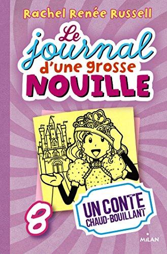 JOURNAL D'UNE GROSSE NOUILLE T08