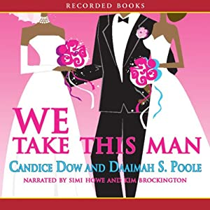 We Take This Man | [Candice Dow]
