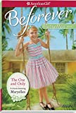 The One and Only: A Maryellen Classic 1 (American Girl: Beforever)