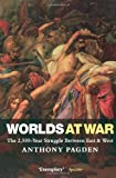 Anthony Pagden Worlds at War: The 2,500 - Year Struggle Between East and West