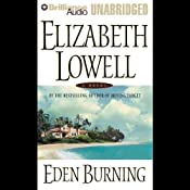Eden Burning | [Elizabeth Lowell]