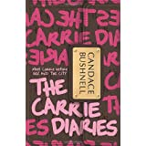 The Carrie Diariesby Candace Bushnell