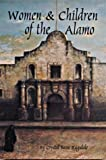 img - for The Women and Children of the Alamo by Crystal Sasse Ragsdale (1994-01-01) book / textbook / text book