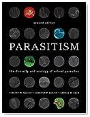 Parasitism: The Diversity and Ecology of Animal Parasites