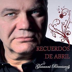 Amazon.com: Recuerdos de Abril: Giovanni Brecciaroli: MP3 Downloads