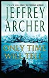 Only Time Will Tell (Thorndike Press Large Print Core Series)