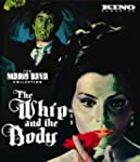 The Whip and the Body: Remastered Edi...