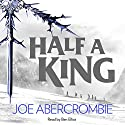 Half a King: Shattered Sea, Book 1 Audiobook by Joe Abercrombie Narrated by Ben Elliot