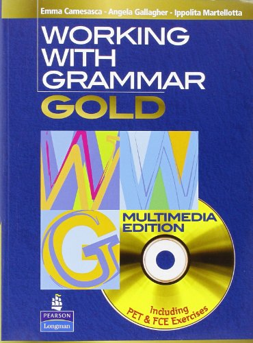 Working with grammar Gold Per le Scuole superiori Con CD PDF