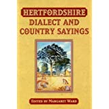 Hertfordshire Dialect and Country Sayings (Local Dialect)