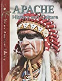 img - for Apache History and Culture (Native American Library) book / textbook / text book