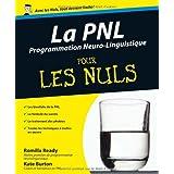 La PNL - Programmation neurolinguistique Pour les Nulspar Kate BURTON