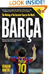Barca: The Making of the Greatest Tea...