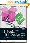 E-Books mit InDesign CC: Die Profi-An...