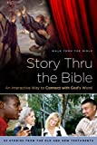 Story Thru the Bible: An Interactive Way to Connect with God's Word (Navpress Devotional Readers)