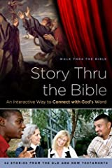 Story Thru the Bible, An Interactive Way to Connect with God's Word