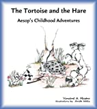 img - for The Tortoise and the Hare (Aesop's Childhood Adventures) book / textbook / text book