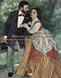 img - for Masters of Impressionism: A History of Painting from 1874-1926 book / textbook / text book