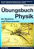 Image de Übungsbuch Physik: für Mediziner und Pharmazeuten
